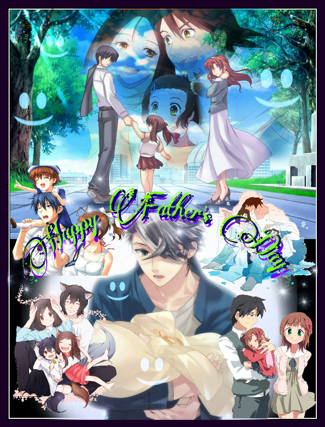 #fathersday #anime #emotions #family #father #love #edition #beautiful #day 😊💏💑👪✦👌✦ 🎉🎈Happy Father's Day!! 🎈🎉 🎈🎉¡¡Feliz Dia del Padre!! 🎉🎈 ¡ ¡ Feliz Dia del Padre!!
